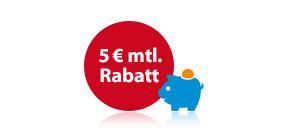 Mtl. 5 € Rabatt