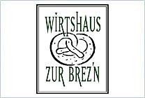 Wirtshaus zur Brez'n GmbH