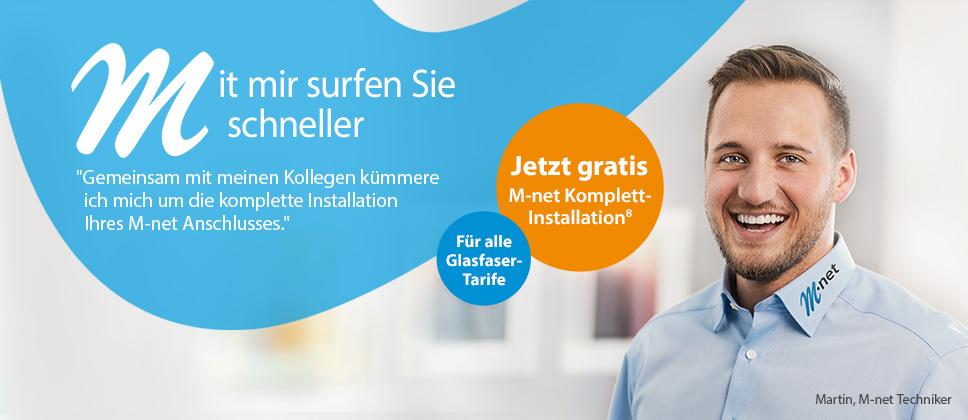 Jetzt gratis: M-net Komplett-Installation