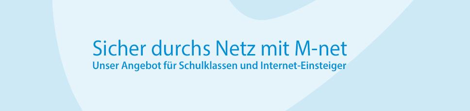 Sicher durchs Netz mit M-net