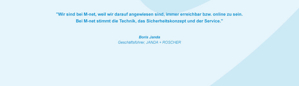 M-net Kunde JANDA +ROSCHER