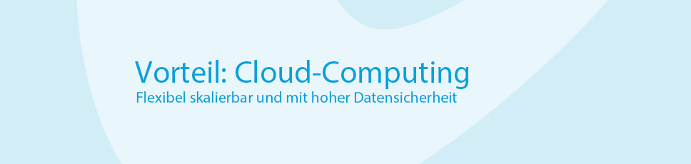Vorteile Cloud-Computing