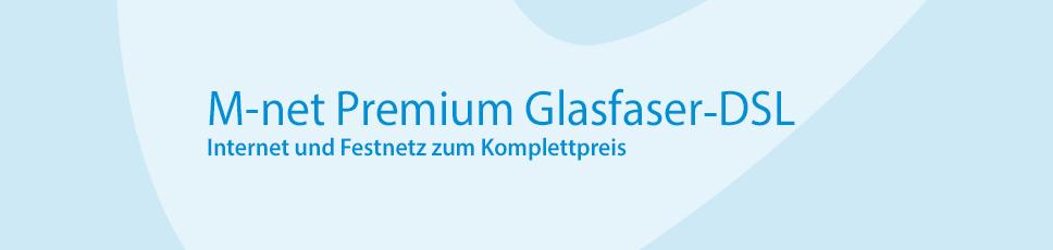 M-net Premium Glasfaser-DSL