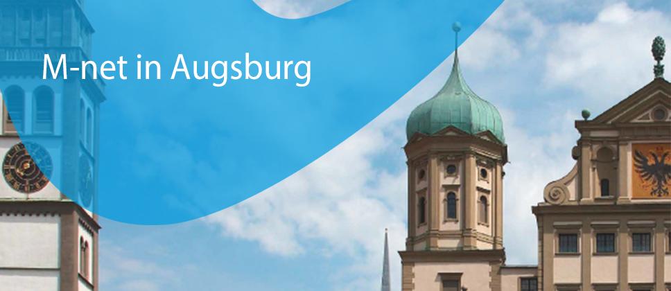 M-net in Augsburg und Ingolstadt