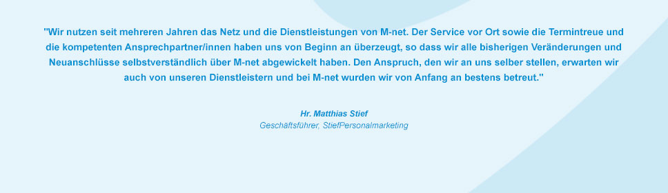M-net Kunde StiefPersonalmarketing